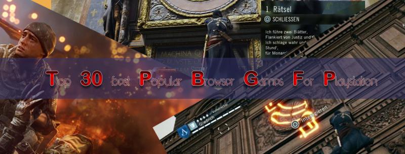Top 30 best Popular Browser Games For Playstation