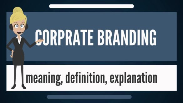 What is Corporate Branding